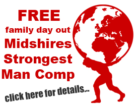 Midshires Strongest Man Competition - click here for more info about this family day ou